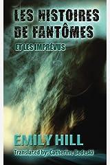 Les Histoires de Fantomes Et Les Imprevus (French Edition) Paperback