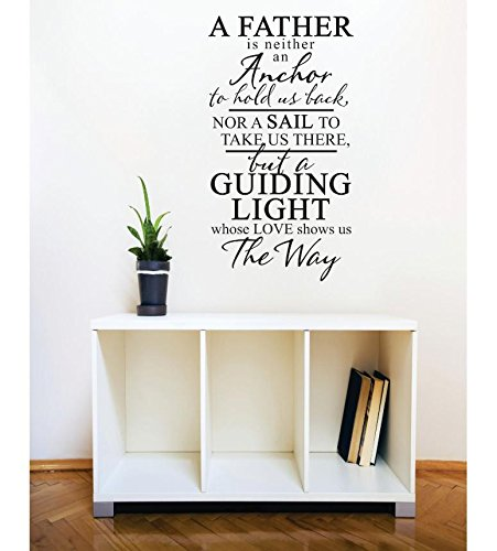 12 x 24 Black Design with Vinyl RE 1 C 2403 A Father Neither An Anchor Nor Sail Guiding Light Quote Vinyl Wall Decal Sticker
