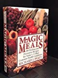 Magic Meals, Richard I. Pyatt, 0135546842