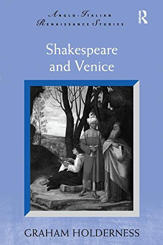 Shakespeare and Venice (Anglo-Italian Renaissance Studies) by Routledge