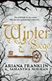 [Winter Siege] (By: Ariana Franklin) [published: October, 2014]