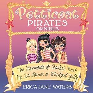 Petticoat Pirates Omnibus Audiobook