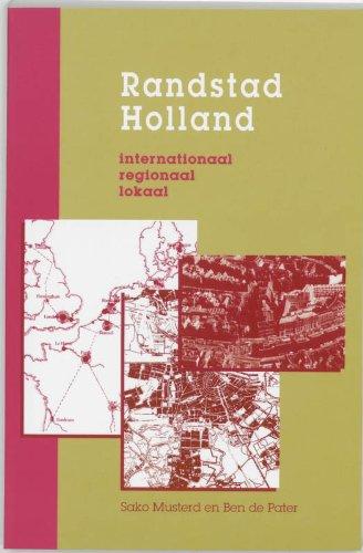 randstad-holland-internationaal-regionaal-lokaal-dutch-edition