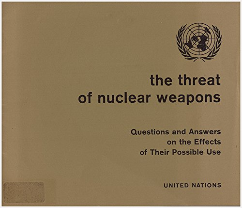 Threat of Nuclear Weapons: Questions and Answers on the Effect of Their Possible Use