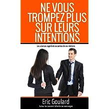 Ne vous trompez plus sur leurs intentions (Non Verbal t. 1) (French Edition)