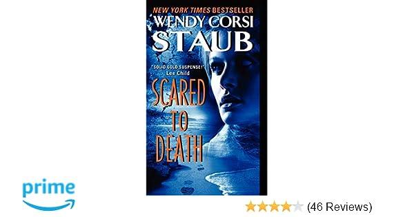 Scared To Death Wendy Corsi Staub 9780061895074 Amazon Books