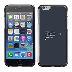 Apple (4.7 inches!!!) iPhone 6 / 6S - Metal de aluminio y de plástico duro Caja del teléfono - Negro - Life Motto Code - Coding Hacker Funny