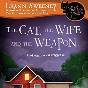 The Cat, the Wife and the Weapon Audiobook