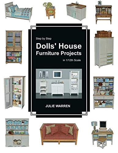 Make Dolls Houses - Step by Step Dolls' House Furniture Projects in 1/12th Scale