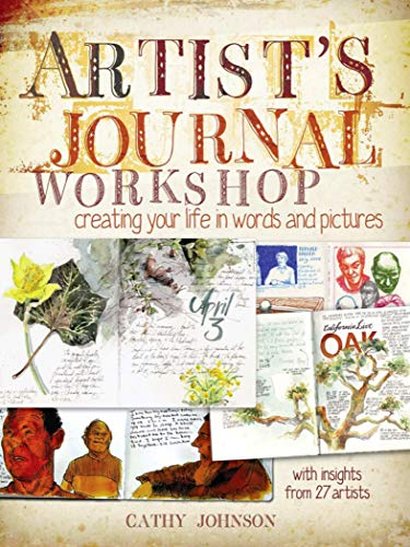 Artist's Journal Workshop: Creating Your Life in Words and ()