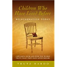 Children Who Have Lived Before: Reincarnation today (English Edition)