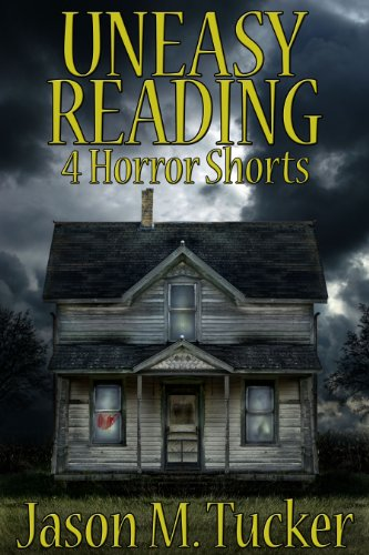 Uneasy Reading: 4 Horror Shorts