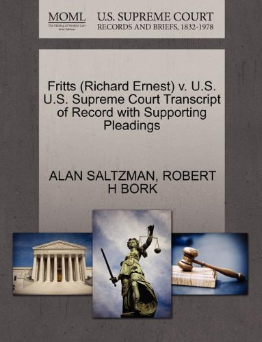 Fritts (Richard Ernest) v. U.S. U.S. Supreme Court Transcript of Record with Supporting Pleadings
