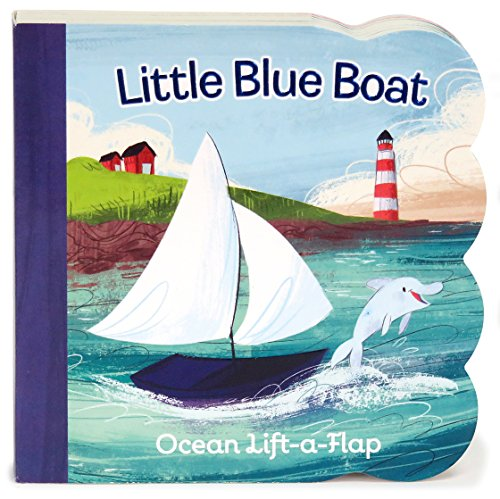 (Little Blue Boat Chunky Lift-a-Flap Board Book (Babies Love) )