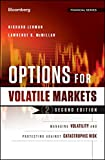 Options for Volatile Markets: Managing Volatility and Protecting Against Catastrophic Risk (Bloomberg Financial)