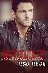 Intoxicate (Explosive) (Volume 4) Paperback