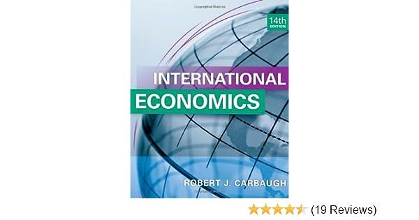International economics robert j carbaugh 9781133947721 amazon international economics robert j carbaugh 9781133947721 amazon books fandeluxe Choice Image