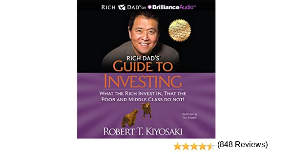 Amazon.com: Rich Dad's Guide to Investing: What the Rich Invest In ...