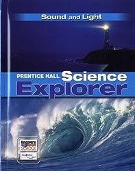 SCIENCE EXPLORER C2009 BOOK O STUDENT EDITION SOUND AND LIGHT (Prentice Hall Science Explorer)