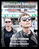 Svetlana and Nadezhda: The Belarus Free Theatre and the Art of Resistance