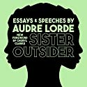 Sister Outsider: Essays and Speeches: Crossing Press Feminist Series, Book 1 Audiobook by Audre Lorde Narrated by Robin Eller