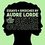 Sister Outsider: Essays and Speeches: Crossing Press Feminist Series, Book 1 | Audre Lorde