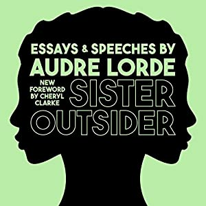 Sister Outsider: Essays and Speeches Audiobook