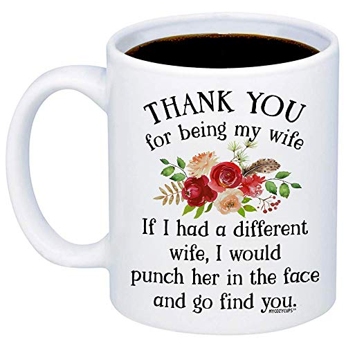MyCozyCups Gifts For Wife - Thank You For Being My Wife Coffee Mug - Cute Unique Idea 11oz Cup For Your Wifey, Her - Funny Wedding Anniversary, Valentine's Day, Birthday, Christmas, Mother's Day Mug