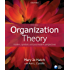 Organization Theory: Modern, Symbolic and Postmodern Perspectives