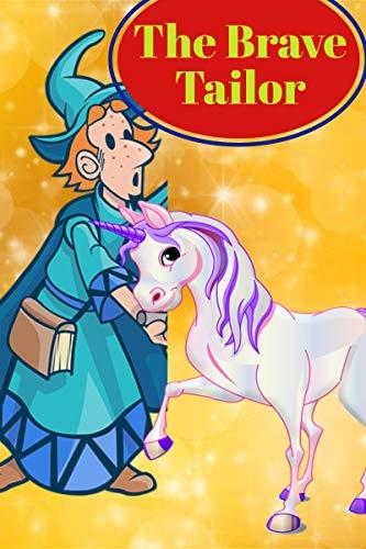 The Brave little tailor: the little valiant tailor : children's bedtime stories