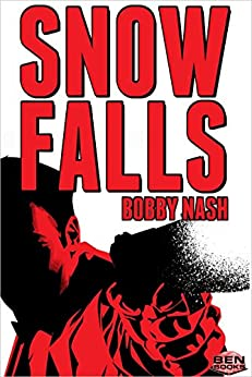 SNOW FALLS (English Edition) de [Nash, Bobby]