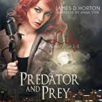 Lily: Predator & Prey, Books 1-3 | James D. Horton