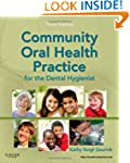 Community Oral Health Practice for th...