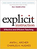 Explicit Instruction: Effective and Efficient Teaching: What Works for Special-Needs Learners
