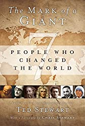 Mark of a Giant: Seven People Who Changed the World