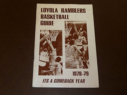 1978 1979 LOYOLA UNIVERSITY (CHICAGO) COLLEGE BASKETBALL MEDIA GUIDE (1979 College Basketball)