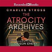 The Atrocity Archives: A Laundry Files Novel | Charles Stross