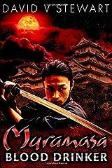 Muramasa: Blood Drinker: A Supernatural Mystery of Feudal Japan Paperback