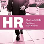 HR: The Complete Series 4 | Nigel Williams