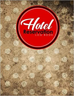 hotel reservation log book booking reservation system reservation