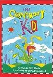 The Contrary Kid, Matt S. Cibula, 1559331771