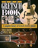 The Gretsch Book, Tony Bacon and Paul Day, 0879304081