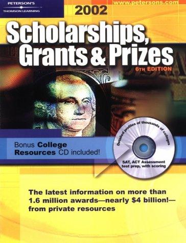 Scholarships, Grants & Prizes 2002 (Peterson's Scholarships, Grants & Prizes)