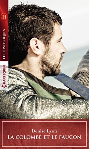 La colombe et le faucon (Les Historiques) (French Edition)
