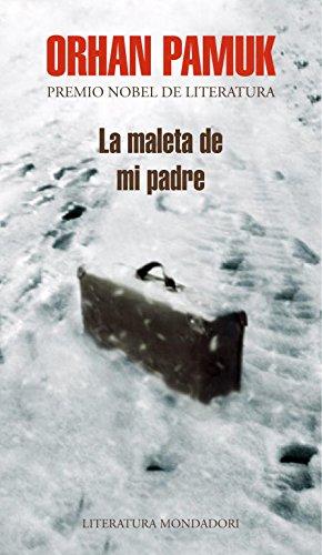 Descargar Libro La Maleta De Mi Padre Orhan Pamuk