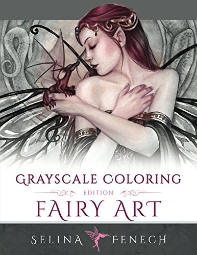 Fairy Art - Grayscale Coloring Edition (Grayscale Coloring Books by Selina) (Volume ()