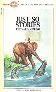 Mass Market Paperback Just So Stories (Larger Type For Easy Reading Complete and Unabridged) Book