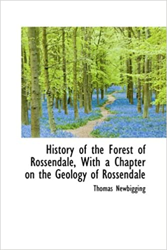 Book History of the Forest of Rossendale, With a Chapter on the Geology of Rossendale