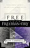 img - for Free from Freemasonry: Understanding Freemasonry & Its Affects on Those We Love book / textbook / text book