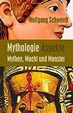Mythologie Aspekte, Wolfgang Schwerdt, 1480199427